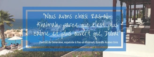 Portrait de Geneviève, expatriée à Ras-al-Khaïmah, Émirats Arabes Unis
